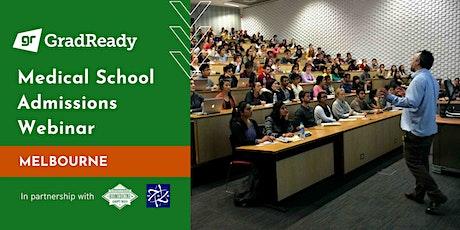 2020 Medical School Admissions Webinar (Melbourne) | GradReady tickets