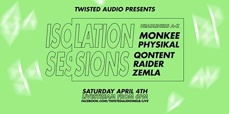 Isolation Sessions #1 tickets