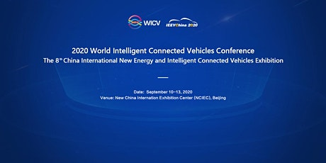 2020 World Intelligent Connected Vehicles Conference (IEEVChina) tickets