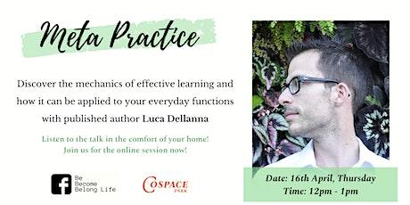 Self-Development Talk: Meta Practice (Online Session) tickets