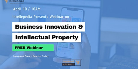 Webinar - Intellectual Property Strategy for Business Innovation Management tickets