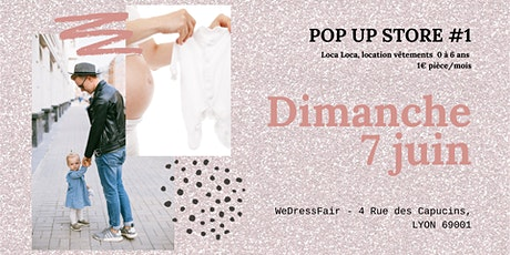 Lancement Loca Loca - Pop-Up Store #1 billets