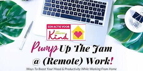 Pump Up The Jam @ (Remote) Work! tickets