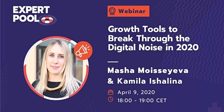 Growth Tools to Break Through the Digital Noise in 2020 tickets
