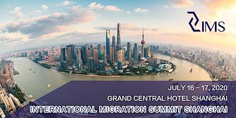 INTERNATIONAL MIGRATION SUMMIT SHANGHAI 2020 tickets
