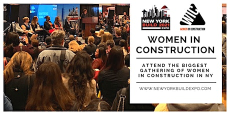 Women in Construction Event (Co-hosted with New York Build 2021) tickets