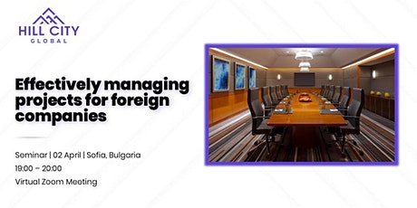 Effectively managing projects for foreign companies tickets