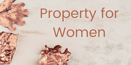 Property for Women- Melbourne  tickets
