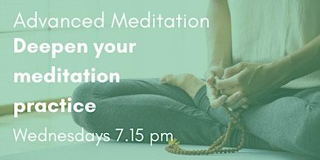 30 min Advanced Meditation: Deepen Your Meditation Practice tickets