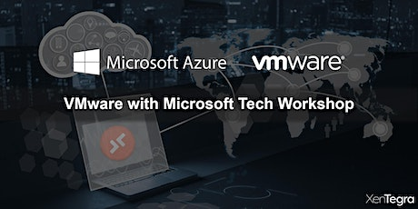 Online: VMware with Microsoft Tech Workshop (10/01/2020) tickets