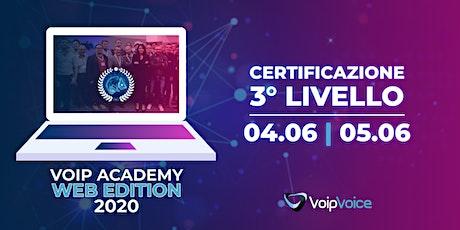 Corso di Certificazione Terzo Livello VoipVoice  biglietti