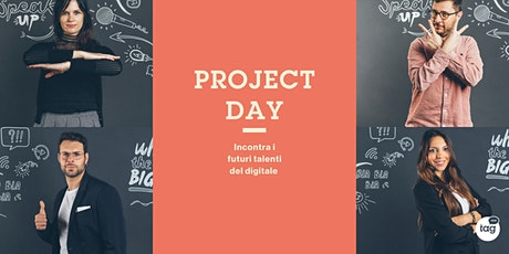 Project Day | Incontra i futuri talenti del Digital Marketing tickets