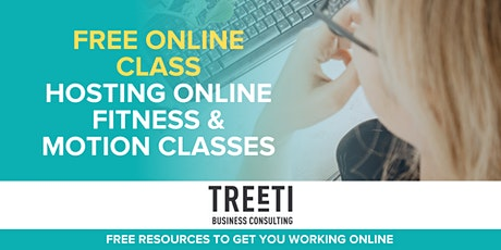 Online Class: Hosting Online Fitness & Motion Classes tickets