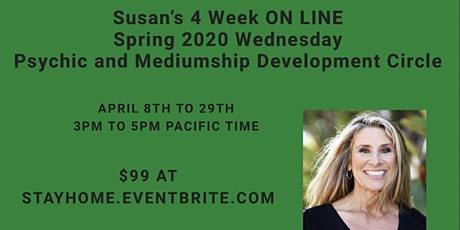 SOLD OUT Susan's ON LINE Wednesday Psychic and Mediumship Development Circle 4/8 to 4/29 tickets