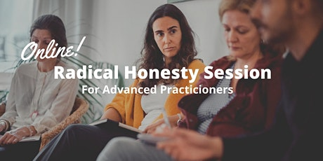 Advanced Radical Honesty ™ Practice Session | with Marvin Schulz tickets