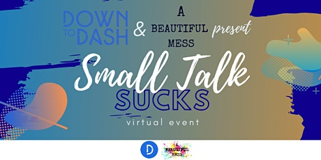 Small Talk Sucks tickets