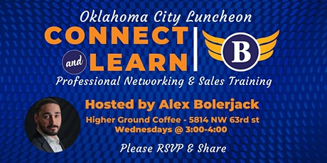 Oklahoma City, OK: Connect & Learn | Professional Networking and Sales Training tickets