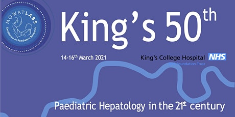 50th Anniversary of Paediatric Hepatology at King's &14th A Mowat Symposium tickets