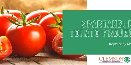 Spartanburg County 4-H Tomato Project tickets