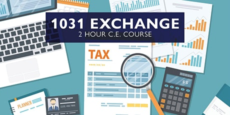 Discovering 1031 Exchange (2-Hour FL C.E. Course) tickets