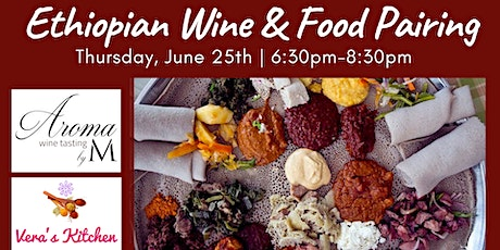 Ethiopian Wine & Food Pairing at Aroma Wine Tasting tickets
