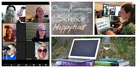 Citizen/Community Science Happy Hour! tickets