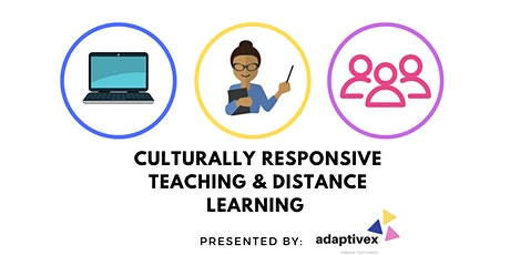 Culturally Responsive Distance Learning tickets