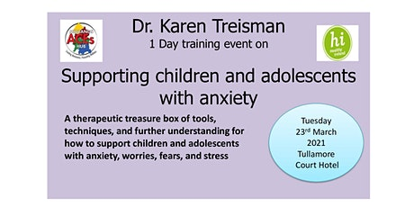 Dr. Karen Treisman Supporting Children and Adolescents with Anxiety tickets