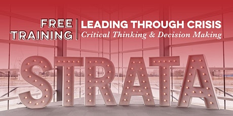 Leading through Crisis: Critical Thinking & Decision Making tickets