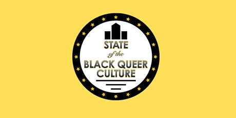The State of Black Queer Culture: Finance tickets