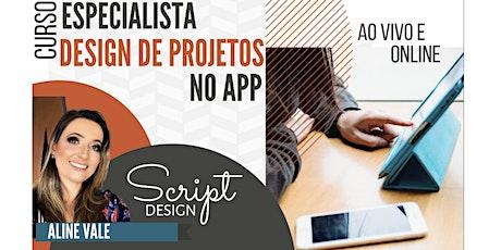 Especialista : Design de Projetos no App (NOITE 3ªsem.) bilhetes