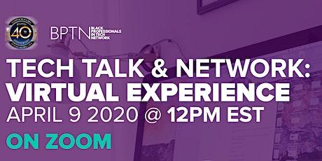 NBMBAA Atlanta Presents: BPTN Tech Talk & Network (Online / Virtual Event) tickets