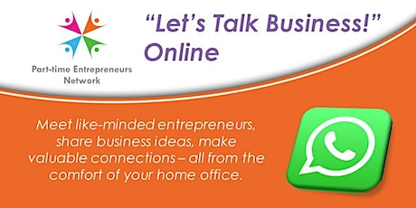 """Online Networking Event - """"Let's Talk Business!"""" tickets"""