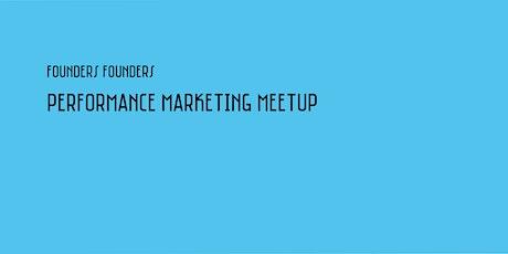 Performance Marketing Meetup #2   Virtual tickets