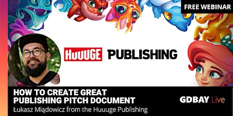 GDBAY.Live #1 — How To Create Great Publishing Pitch document. tickets