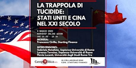 La trappola di Tucidide: USA e Cina nel XXI secolo - Workshop Online biglietti