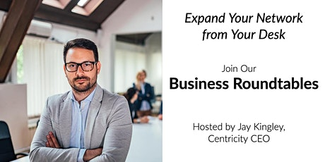 B2B Business Roundtable - Business Networking Online | San Francisco, CA tickets