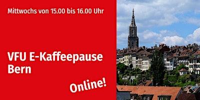 E-Kaffeepause, Bern-City, ONLINE, jeden Mittwoch