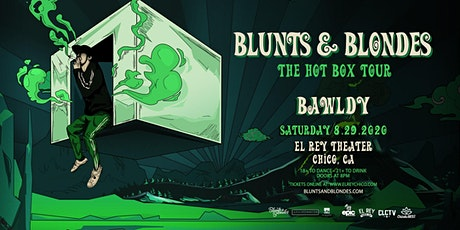 BLUNTS & BLONDES  - Chico, CA tickets