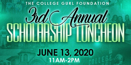 College Gurl 3rd Annual Scholarship Luncheon tickets