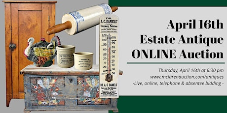 April 16th Estate Antique ONLINE Auction tickets