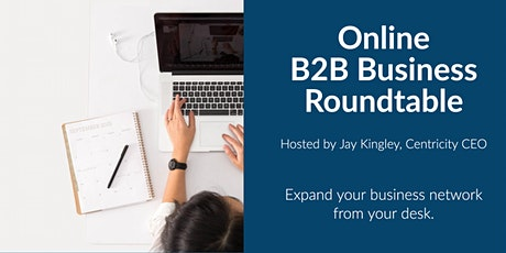 Business Roundtable for B2B - Business Networking Online  | Arlington, VA tickets