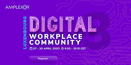 The Luxembourg Digital Workplace Community Week tickets