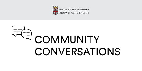 Community Conversations with President Christina H. Paxson tickets