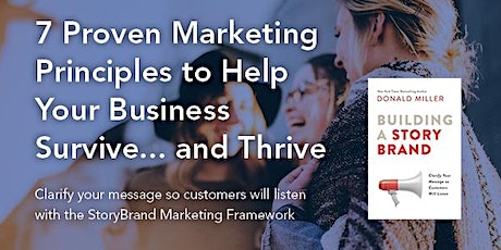 7 Proven Messaging Principles to Help Your Business Survive... and Thrive tickets