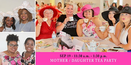 Mother / Daughter Tea Party tickets