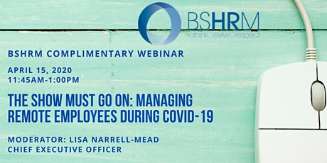 April Webinar: Managing Remote Employees During COVID-19 tickets
