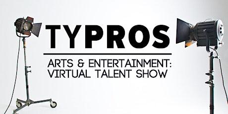 TYPROS Arts & Entertainment: Virtual Talent Show tickets