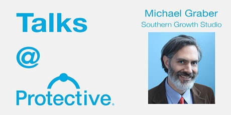 Talks @ Protective: Michael Graber (Southern Growth Studios) tickets