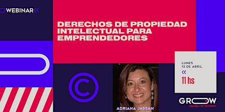 Webinar: Derechos de propiedad intelectual para emprendedores tickets
